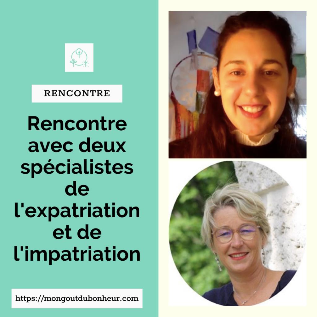 Expatriation Impatriation : rencontre avec deux spécialistes